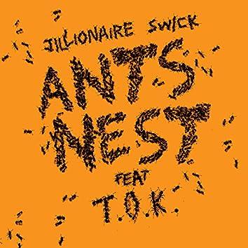 Ants Nest (feat. T.O.K)