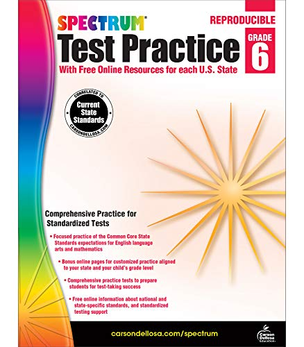 Spectrum Grade 6 Test Practice Workbook—6th Grade Math and English Language Arts Reproducible, Practice for Standardized Tests With Answer Key (160 pgs)