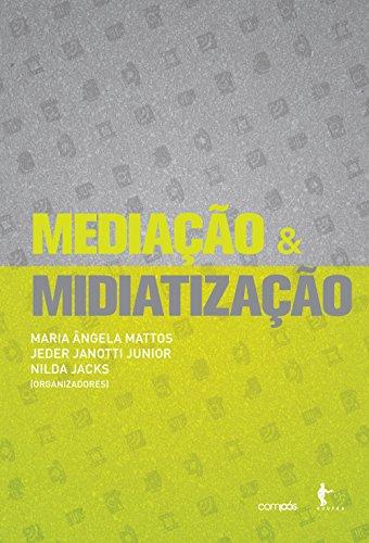Mediação & midiatização