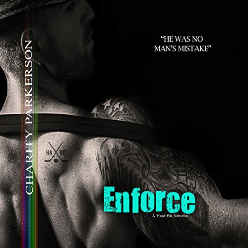 Enforce     Hard Hit, Book 7              By:                                                                                                                                 Charity Parkerson                               Narrated by:                                                                                                                                 Hollie Jackson                      Length: 2 hrs and 34 mins     11 ratings     Overall 4.7