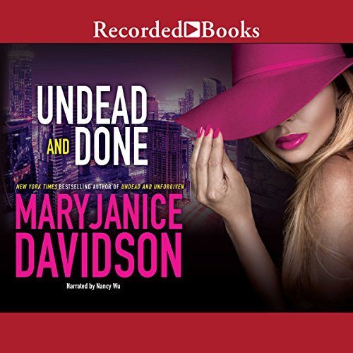 Undead and Done                   By:                                                                                                                                 MaryJanice Davidson                               Narrated by:                                                                                                                                 Nancy Wu                      Length: 8 hrs and 17 mins     168 ratings     Overall 4.6