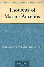Thoughts of Marcus Aurelius