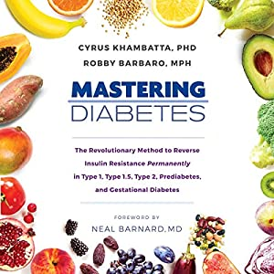 buy  Mastering Diabetes: The Revolutionary Method to ... Audible Books and Originals
