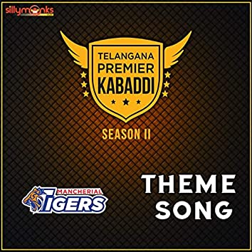 Mancherial Tigers (Theme Song)