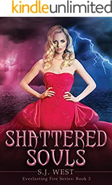 Shattered Souls (Everlasting Fire Series, Book 3)