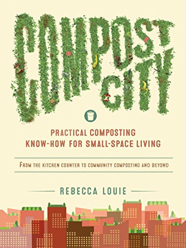 Compost City: Practical Composting Know-How