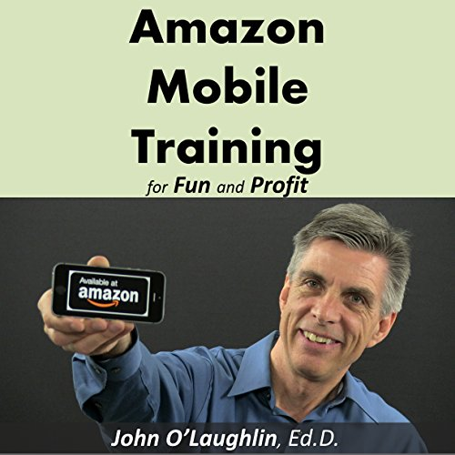 Amazon Mobile Training for Fun and Profit audiobook cover art