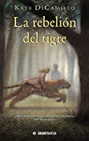La rebelión del tigre/ The Tiger Rising
