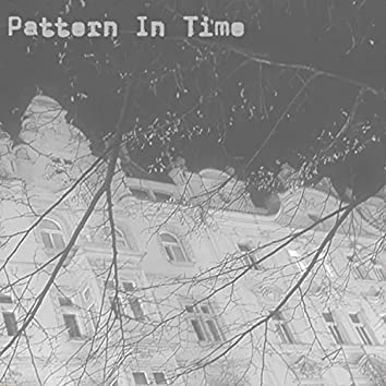 Pattern in Time