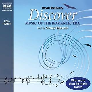 Couverture de Discover: Music of the Romantic Era