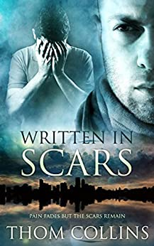 Written in Scars by [Thom Collins]