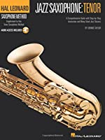 Jazz Saxophone: Tenor (Hal Leonard Tenor Saxophone Method)