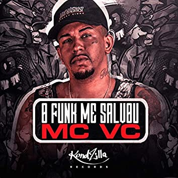 O Funk Me Salvou