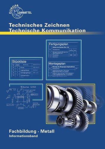 Technische Kommunikation Metall Fachbildung - Informationsband