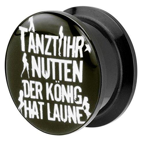 Piersando Ohr Plug Piercing Kunststoff Motiv Comic Picture Flesh Tunnel Ohrplug mit Tanzt Ihr Nutten der König hat Laune Schwarz 16mm