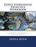 God's Storehouse Principle Workbook: Globally The Church, The Body of Christ, Restoring The Flow of God's Blessings