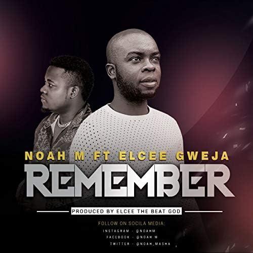Noah M feat. Elcee Gweja