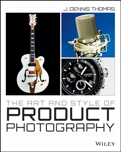 The Art and Style of Product Photography (Wiley Photography)