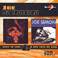 Easy to Love/a Bad Case of Love by Joe Simon (2000-05-16)