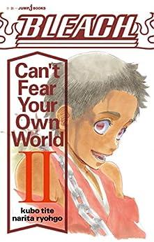 [久保帯人, 成田良悟]のBLEACH Can't Fear Your Own World II (ジャンプジェイブックスDIGITAL)