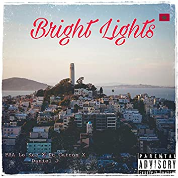 Bright Lights (feat. Dc Catron & Daniel J)