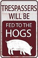 不法侵入者は豚に12インチ×8インチのスズを与えられます不法侵入のマークはありません農民ユーモラスな弓豚農場のマークはありません