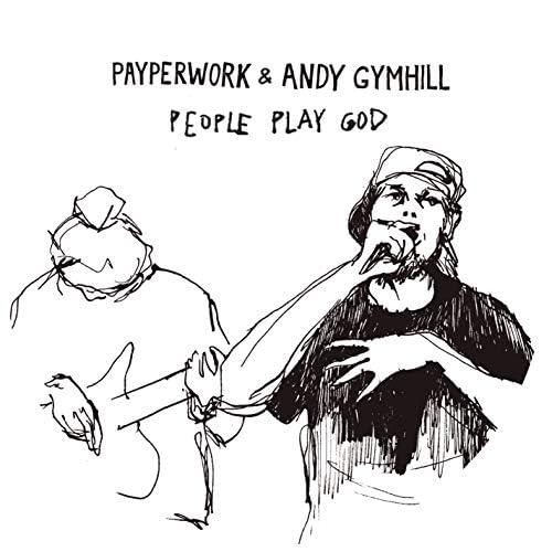 Payperwork & Andy Gymhill