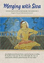 Merging With Siva: Hinduism's Contemporary Methaphysics: 3 (The Master Course Trilogy)