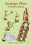 Strategic Plans: 75 Modern Battles-Chetverik, Maxim