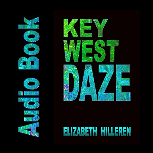 Key West Daze audiobook cover art