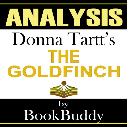 The Goldfinch: by Donna Tartt: Analysis audiobook cover art