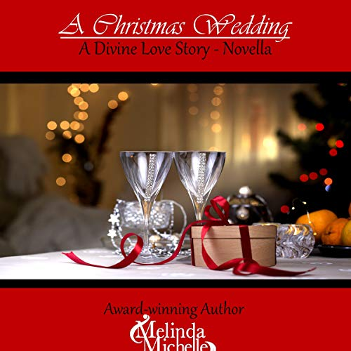 A Christmas Wedding Audiobook By Melinda Michelle cover art