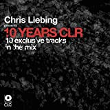Chris Liebing Presents 10 Years Clr