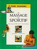 Massage du sportif - Techniques de massage et d'automassage