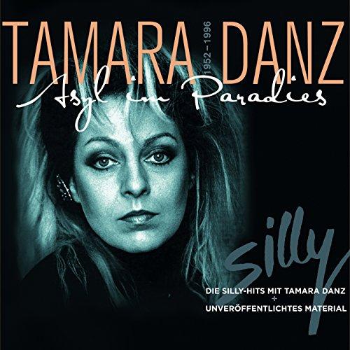 Tamara Danz - Asyl im Paradies