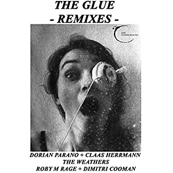 The Glue - The Remixes -