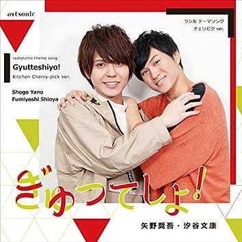 RadioTomo Theme Song [Gyutteshiyo!] Kitchen Cherry-pick ver.