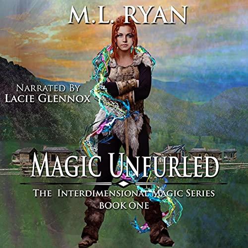 Magic Unfurled Audiobook By M.L. Ryan cover art