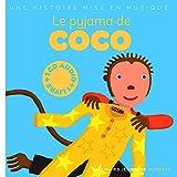 Le pyjama de Coco (Eveil musical)