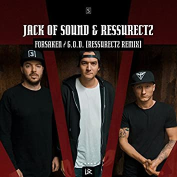 Forsaken / G.O.D. (Ressurectz Remix)
