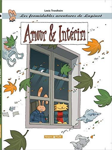 Les Formidables aventures de Lapinot, tome 4 : Amour & Intérim