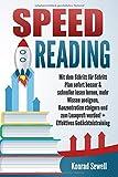 SPEED READING: Mit dem Schritt für Schritt Plan sofort besser