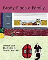 Brody Finds a Family