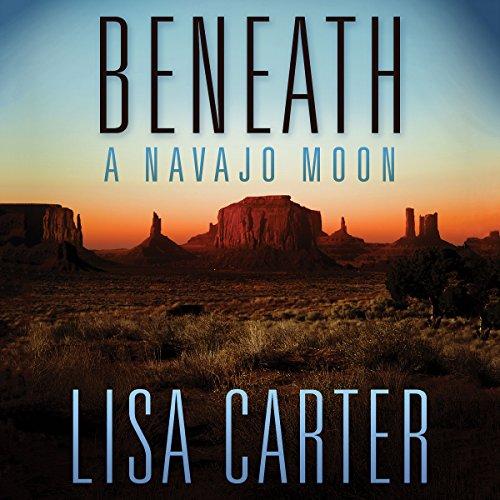 Beneath a Navajo Moon audiobook cover art