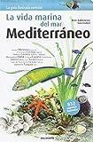 La Vida Marina del Mar, Mediterráneo
