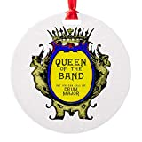 CafePress Drum Major: Queen of The Band Round Christmas Ornament