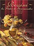 Rossini - Les Péchés de gourmandise