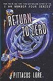 Return to Zero (Lorien Legacies Reborn Book 3)