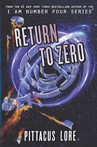 Return to Zero: 3 (Lorien Legacies Reborn)