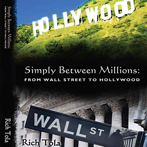 Simply Between Millions Audiobook By Rich Tola cover art